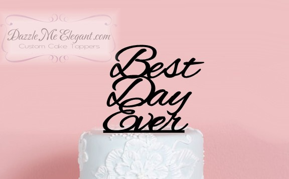 Message Statement Wedding Cake Toppers by Dazzle Me Elegant