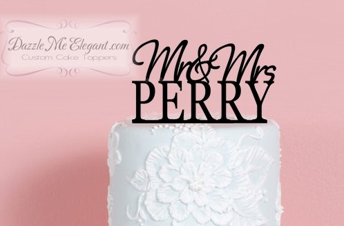 Custom Mr & Mrs Last name cake topper by Dazzle Me Elegant