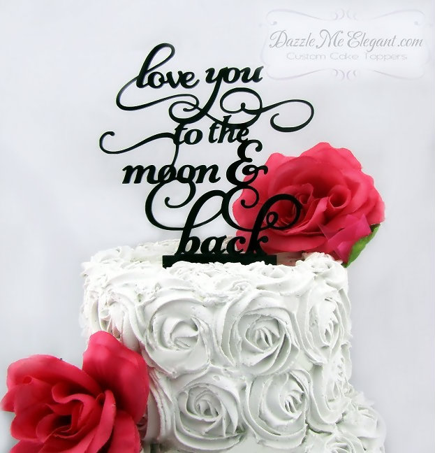 Love You To The Moon Wedding Cake Topper