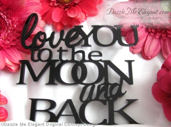 Love You To The Moon Cake Topper